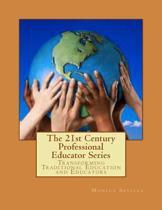 The 21st Century Professional Educator Series
