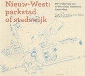Nieuw-West: parkstad of stadswijk ?