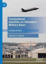 Transnational Identities on Okinawa's Military Bases