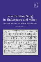 Reverberating Song in Shakespeare and Milton