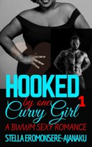 Hooked by one Curvy Girl ~ A BWWM Sexy Romance