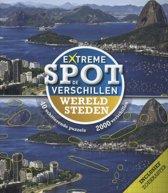 Extreme Spot de verschillen Wereldsteden
