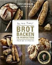Brot backen in Perfektion