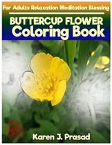 BUTTERCUP FLOWER Coloring book for Adults Relaxation Meditation Blessing