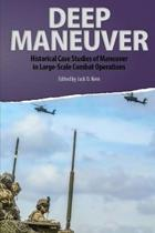 Deep Maneuver: Historical Case Studies of Maneuver in Large-Scale Combat Operations