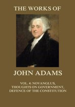 The Works of John Adams Vol. 4