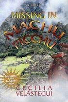 Missing In Machu Picchu