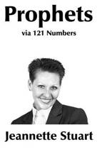 Prophets Through 121 Numbers