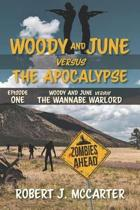 Woody and June Versus the Wannabe Warlord