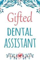 Gifted Dental Assistant