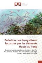 Pollution Des cosyst mes Lacustres Par Les l ments Traces Au Togo
