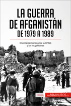 La guerra de Afganistán de 1979 a 1989