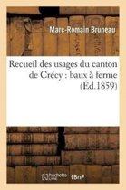 Recueil Des Usages Du Canton de Cr�cy