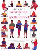 Het Grote Activiteiten- En Spelletjesboek