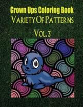 Grown Ups Coloring Book Variety of Patterns Vol. 3 Mandalas