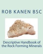 Descriptive Handbook of the Rock Forming Minerals