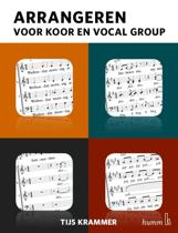 Arrangeren voor koor en vocal group