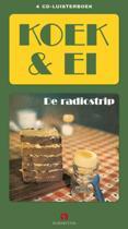 Koek en ei de radiostrip (luisterboek)