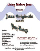 Jazz Originals, Book #1 by Living Waters Jazz