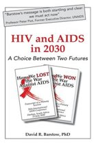HIV and AIDS in 2030