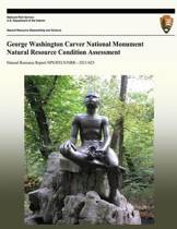 George Washington Carver National Monument Natural Resource Condition Assessment