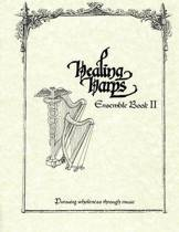 Healing Harps Ensemble Book 2