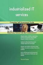 Industrialized It Services Complete Self-Assessment Guide