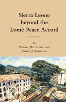 Sierra Leone beyond the Lome Peace Accord