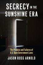 Secrecy in the Sunshine Era
