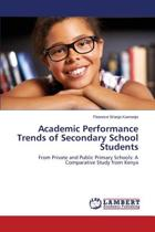 Academic Performance Trends of Secondary School Students