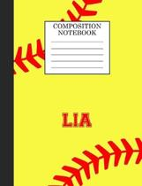 Lia Composition Notebook: Softball Composition Notebook Wide Ruled Paper for Girls Teens Journal for School Supplies - 110 pages 7.44x9.269