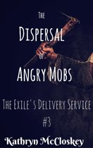 The Dispersal of Angry Mobs