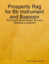 Prosperity Rag for Bb Instrument and Bassoon - Pure Duet Sheet Music By Lars Christian Lundholm