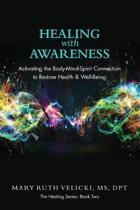 Healing with Awareness