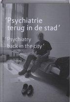 'Psychiatrie Terug In De Stad'