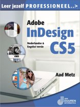Leer jezelf PROFESSIONEEL... - Leer jezelf PROFESSIONEEL... Adobe InDesign CS5