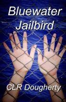 Bluewater Jailbird