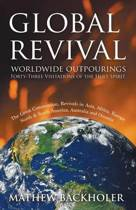 Global Revival, Worldwide Outpourings, Forty-three Visitations of the Holy Spirit