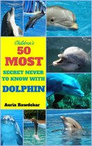 50 Most Secret With Dolphin