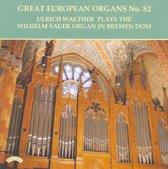 Great European Organs Vol.82
