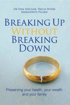 Breaking Up Without Breaking Down