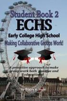 ECHS Guidebook - Making Collaborative Groups Work!