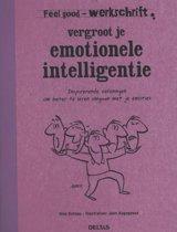 Feel good - Vergroot je emotionele intelligentie