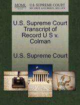 U.S. Supreme Court Transcript of Record U S V. Colman