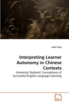 Interpreting Learner Autonomy in Chinese Contexts