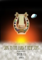 Sing To The Lord A New Song: Book 11