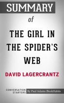 Summary of The Girl in the Spider's Web: by David Lagercrantz