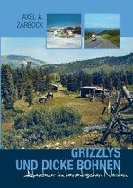 Grizzlys Und Dicke Bohnen