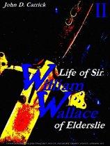 Life of Sir William Wallace of Elderslie Volume 2 (of 2)