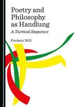 Poetry and Philosophy as Handlung: A Tactical Sequence
